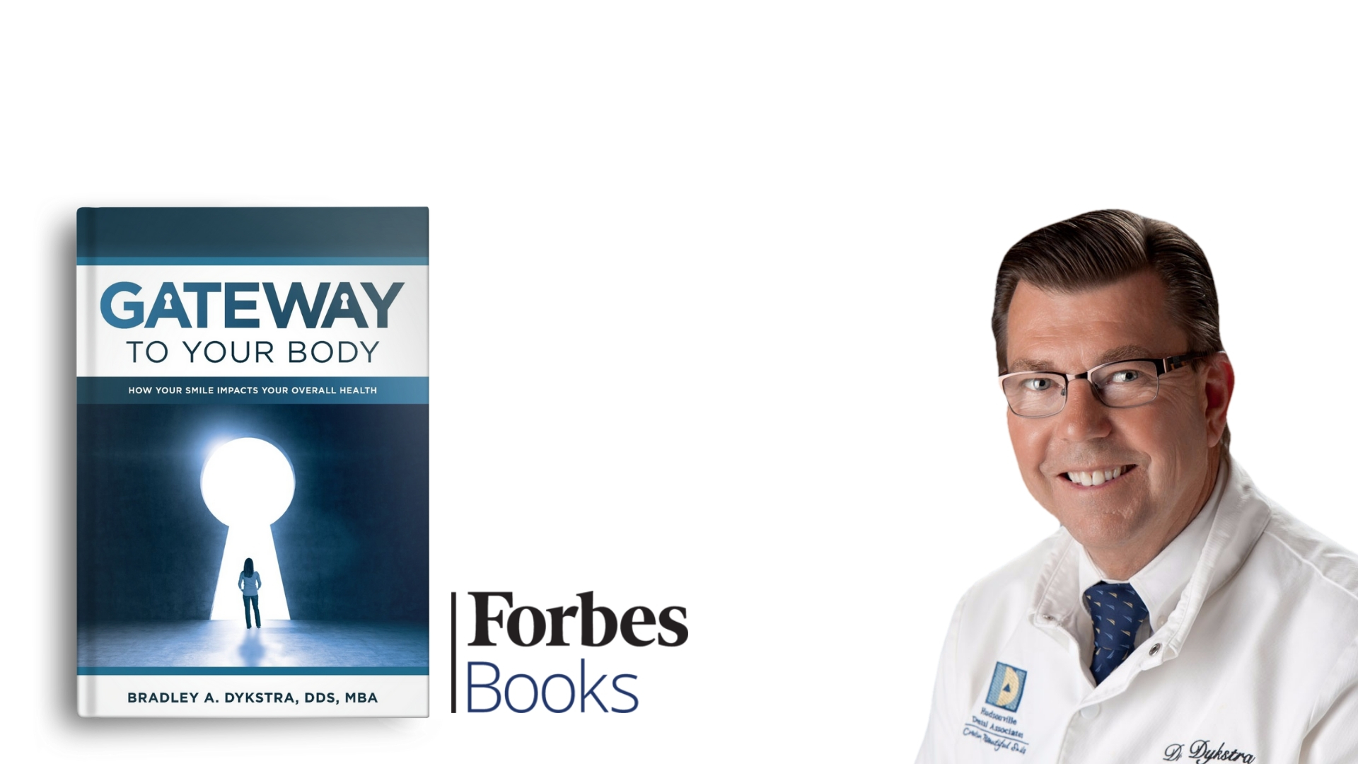 Dr. Dykstra's New Book   Gateway To Your Body: How Your Smile Impacts Your Overall Health