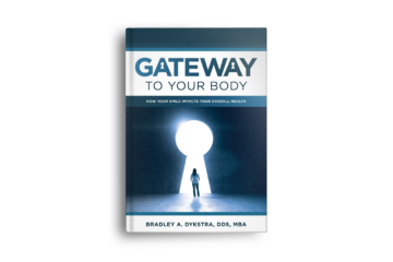 Dr. Dykstra | Gateway To Your Body: How Your Smile Impacts Your Overall Health